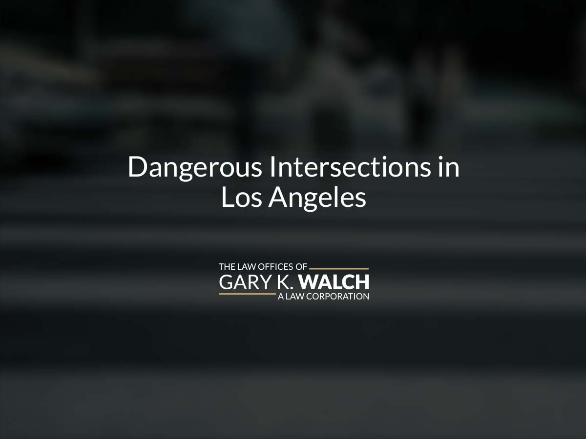 Dangerous Intersections in Los Angeles